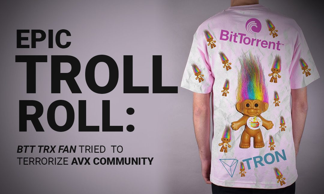 Epic Troll Roll: BTT TRX fan Tried to Terrorize AVX Community