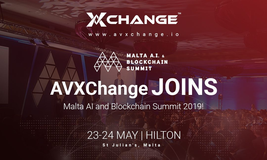 AVXChange Joins Malta AI and Blockchain Summit 2019!