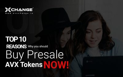 Top 10 Reasons why you Should buy Presale AVX Tokens now!